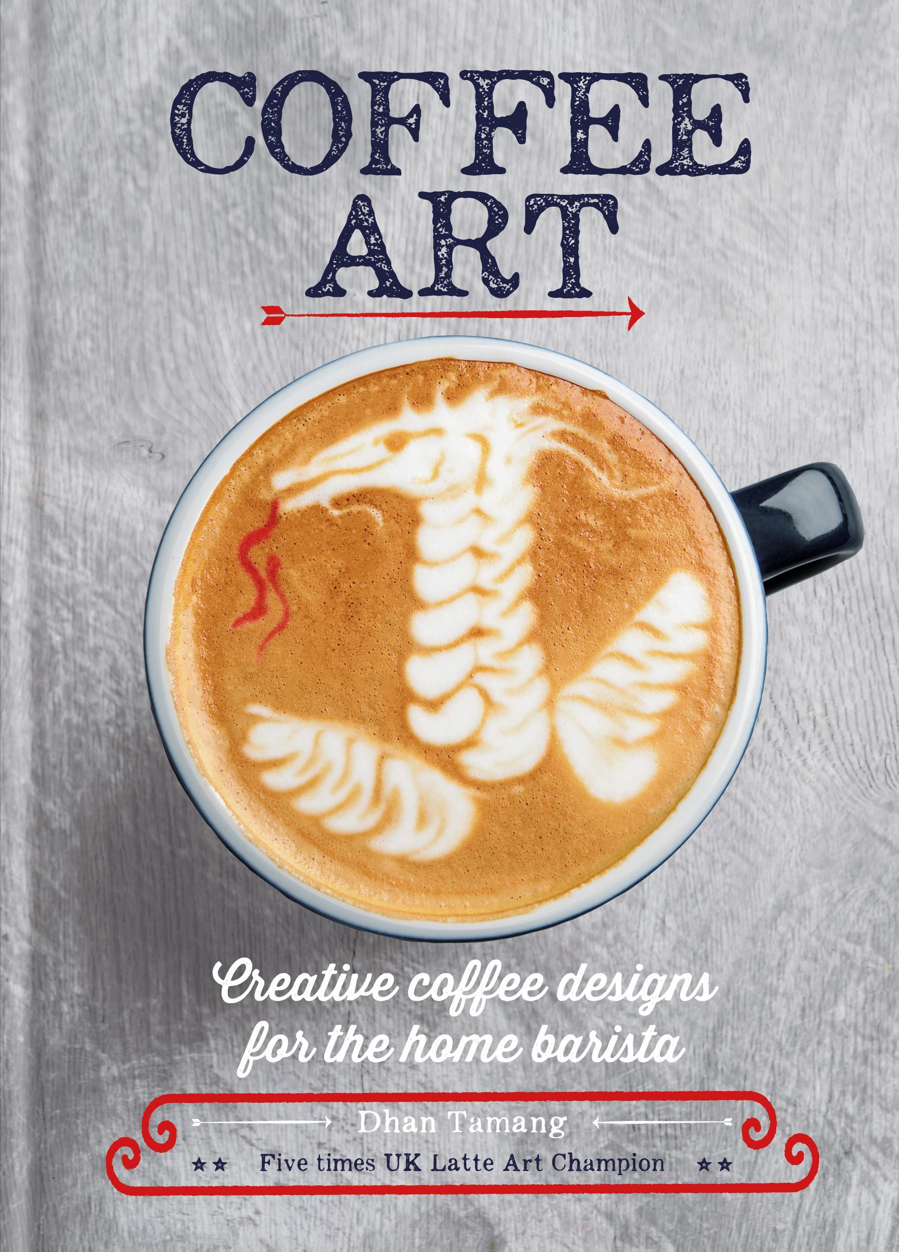 Dhan Tamang Coffee Art book cover