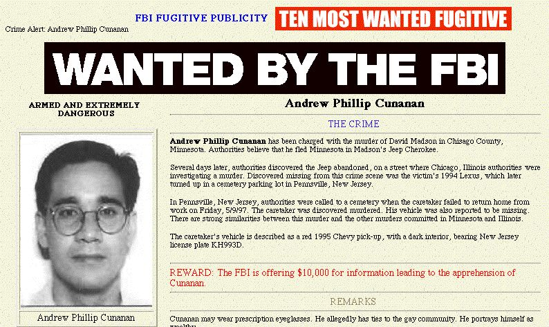 This picture taken from the FBI web site on the Internet 16 July shows Andrew Phillip Cunanan, the sole suspect in the murder of Italian fashion designer Gianni Versace. Versace was gunned down in front of his Miami home 15 July. AFP PHOTO/FBI (Photo credit should read H/O/AFP/Getty Images)