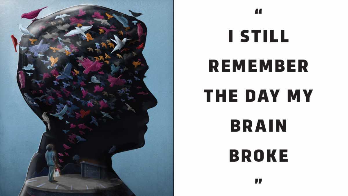 I still remember the day my brain broke\