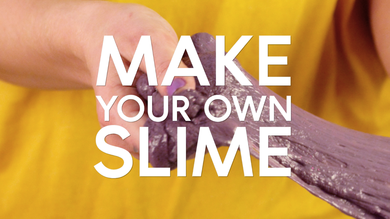 How to make your own slime