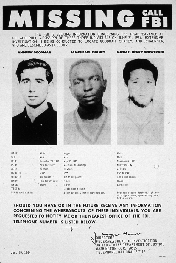 1964: An FBI poster seeking information as to the whereabouts of Andrew Goodman, James Earl Chaney and Michael Henry Schwerner, Civil Rights campaigners who went missing in Mississippi. (Photo by MPI/Getty Images)