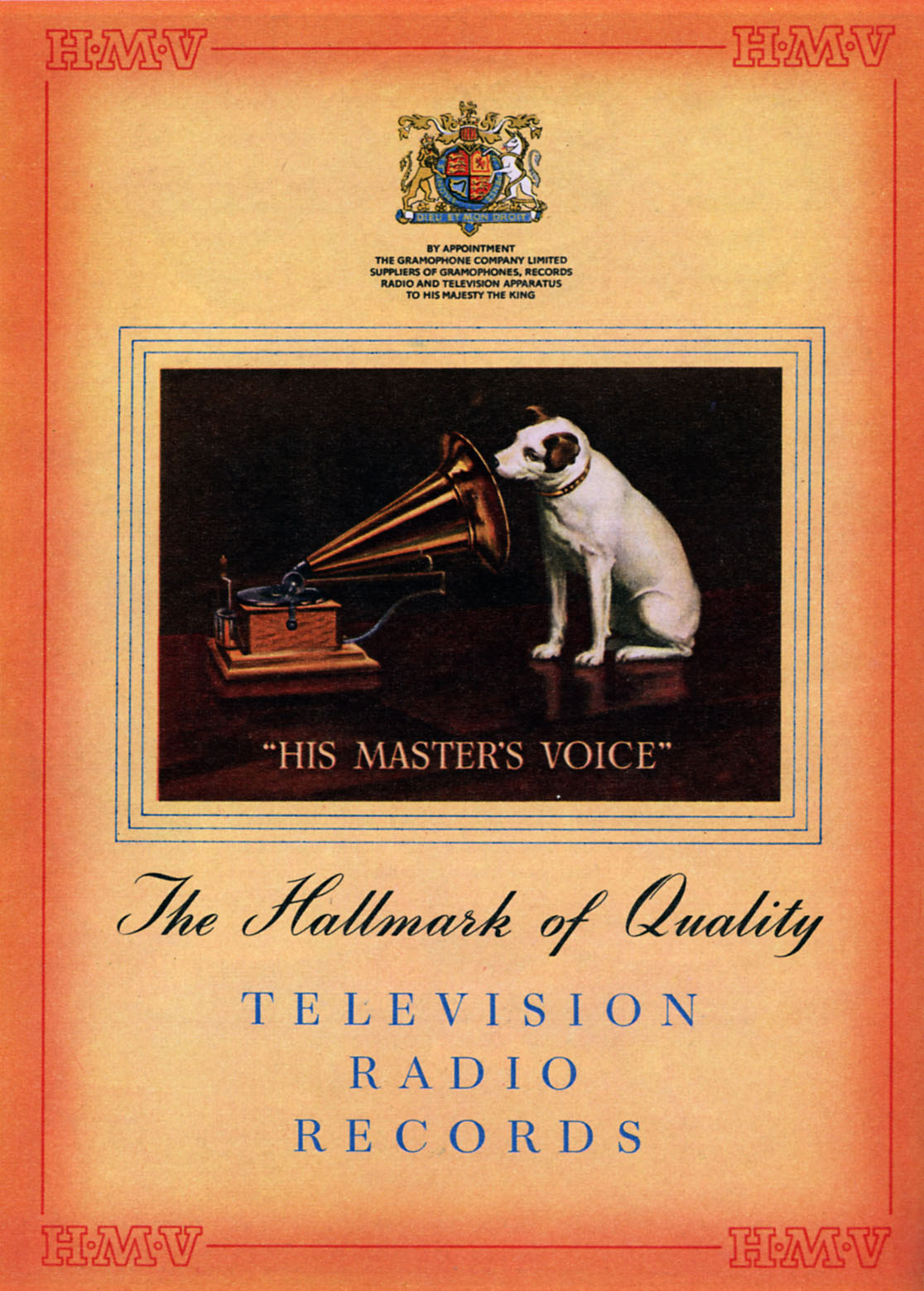 Advertisement for His Masters Voice, HMV.  Classic logo of dog listening to his masters voice.  Captions reads 'The hall mark of quality, television, radio, records.' Source 1951. Taken from painting by Francis Barraud of his brother's dog, Nipper, listening to recording of his dead master on cylinder phonograph.  Bought by The Gramophone Company and used as publicity from 1900.  Image later modified and simplified to reflect The Gramophone Company's machines.  (Photo by Culture Club/Getty Images) *** Local Caption ***