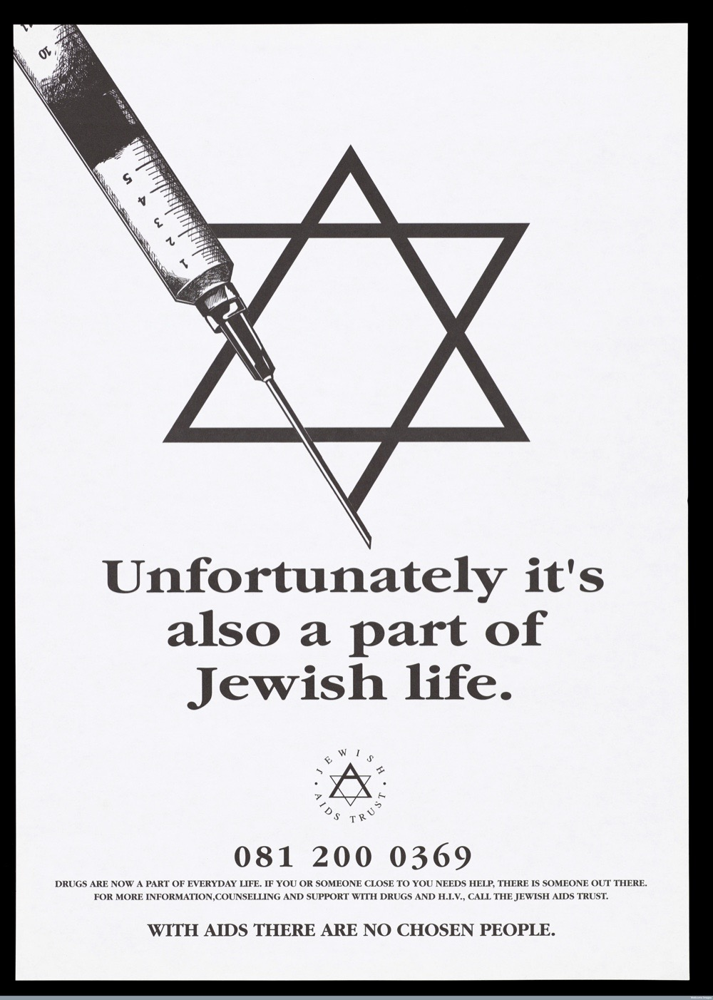 L0052036 The star of David incorporating a needle; representing AIDS Credit: Wellcome Library, London. Wellcome Images images@wellcome.ac.uk http://wellcomeimages.org The star of David incorporating a needle; representing AIDS among Jews and the work of the Jewish Aids Trust. Black and white lithograph. 19uu By: Jewish Aids Trust.Published: [19--]  Copyrighted work available under Creative Commons Attribution only licence CC BY 4.0 http://creativecommons.org/licenses/by/4.0/