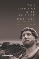 the-romans-who-shaped-britain-57c03d8